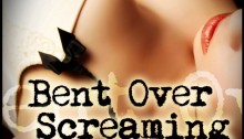 bent over screaming book review